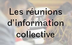 Les réunions d'information collectives