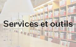 Services et outils